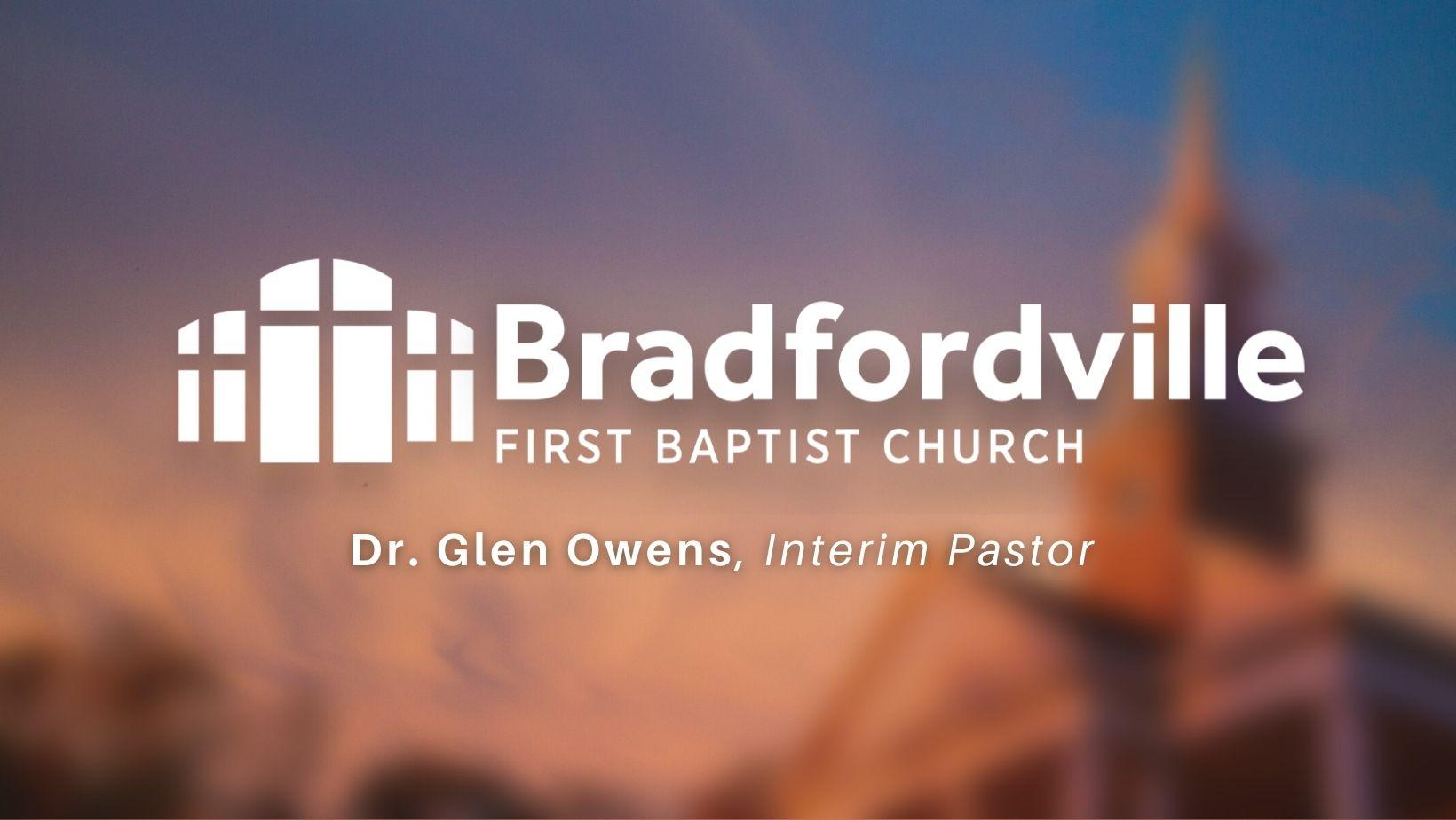 Interim Pastor - Dr. Glen Owens