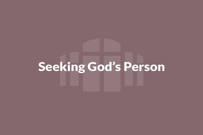Seeking God's Person